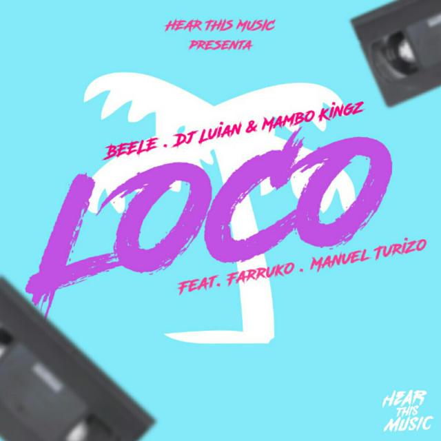 دانلود آهنگ Beéle ft. Farruko, Manuel Turizo به نام Loco (Remix)