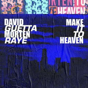 دانلود آهنگ David Guetta & MORTEN به نام Make It To Heaven