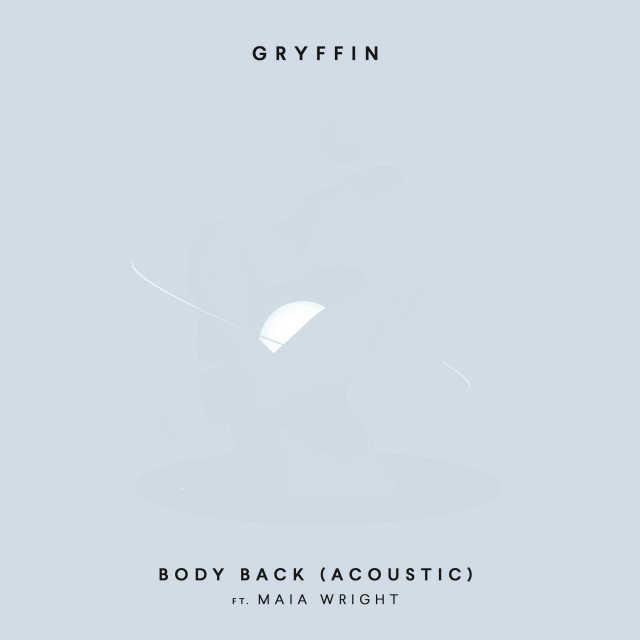 دانلود آهنگ Gryffin ft. Maia Wright به نام Body Back (Acoustic)