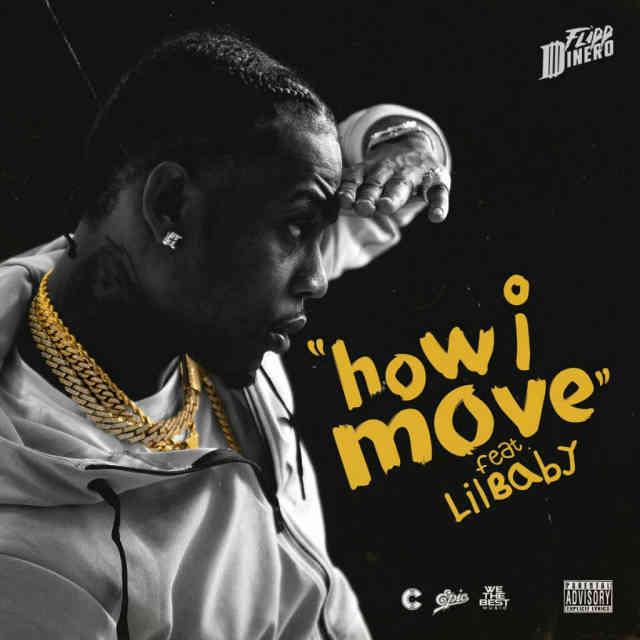 دانلود آهنگ Flipp Dinero ft. Lil Baby به نام How I Move