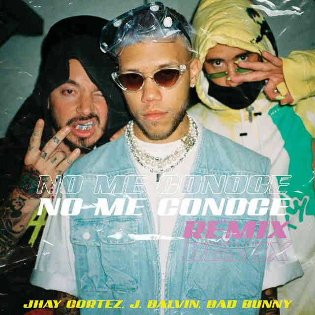 دانلود آهنگ Jhay Cortez ft. J Balvin & Bad Bunny به نام No Me Conoce (Remix)