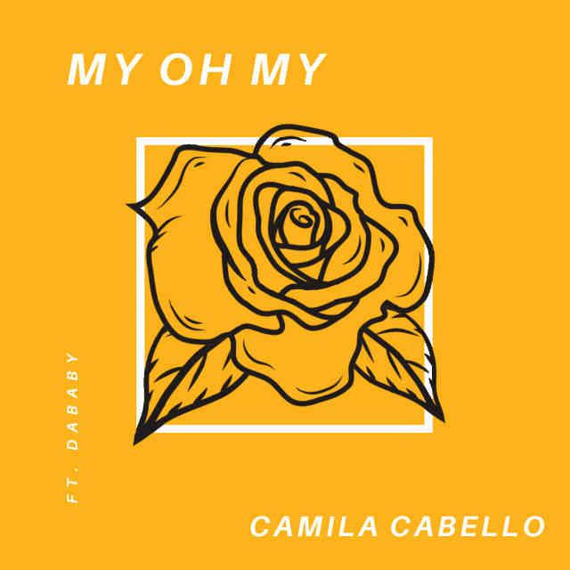 دانلود آهنگ Camila Cabello ft. DaBaby به نام My Oh My