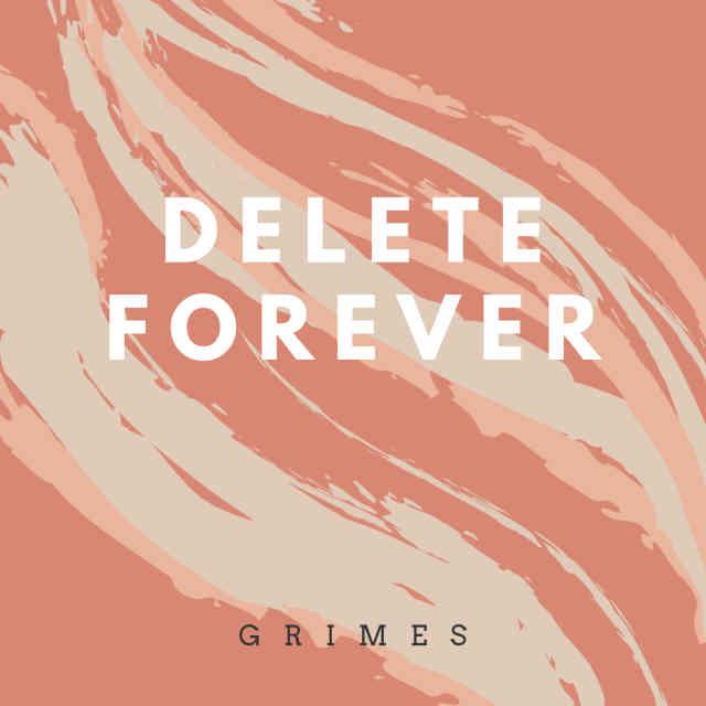 دانلود آهنگ Grimes به نام Delete Forever