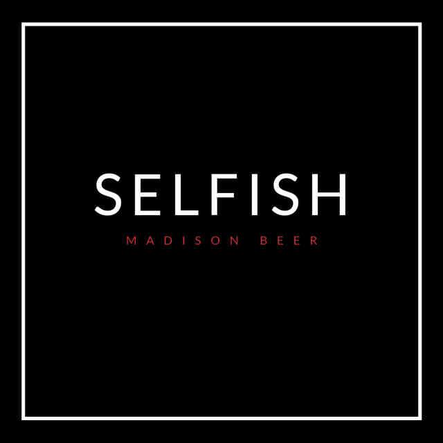 دانلود آهنگ Madison Beer به نام Selfish
