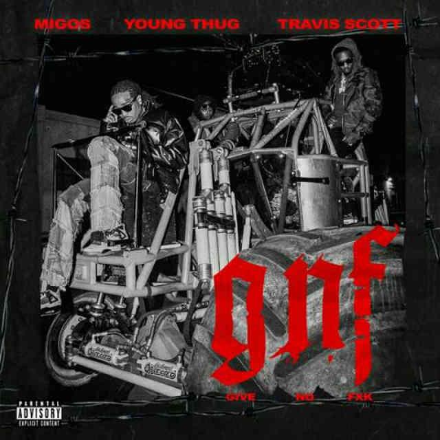 دانلود آهنگ Migos ft. Travis Scott & Young Thug به نام Give No Fxk