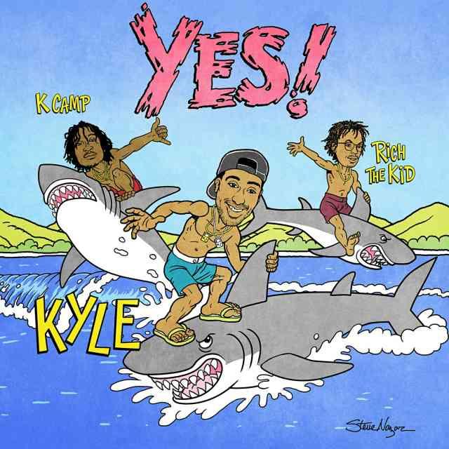 دانلود آهنگ KYLE ft. K CAMP & Rich the Kid به نام YES!