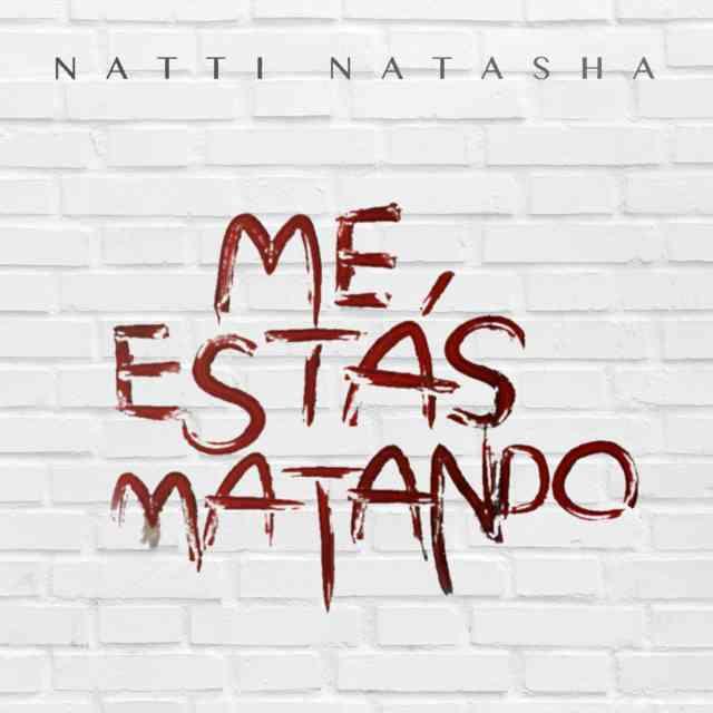 دانلود آهنگ Natti Natasha به نام Me Estás Matando