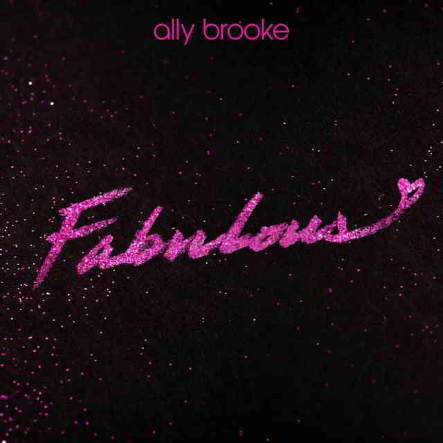 دانلود آهنگ Ally Brooke به نام Fabulous