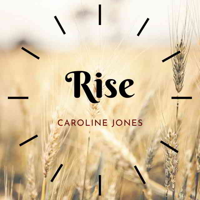 دانلود آهنگ Caroline Jones به نام Rise (Sing it Loud)