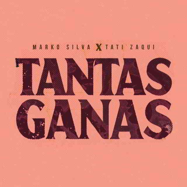 دانلود آهنگ Marko Silva ft. Tati Zaqui به نام Tantas Ganas