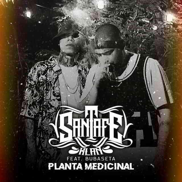 دانلود آهنگ Santa Fe Klan ft. Bubaseta به نام Planta Medicinal