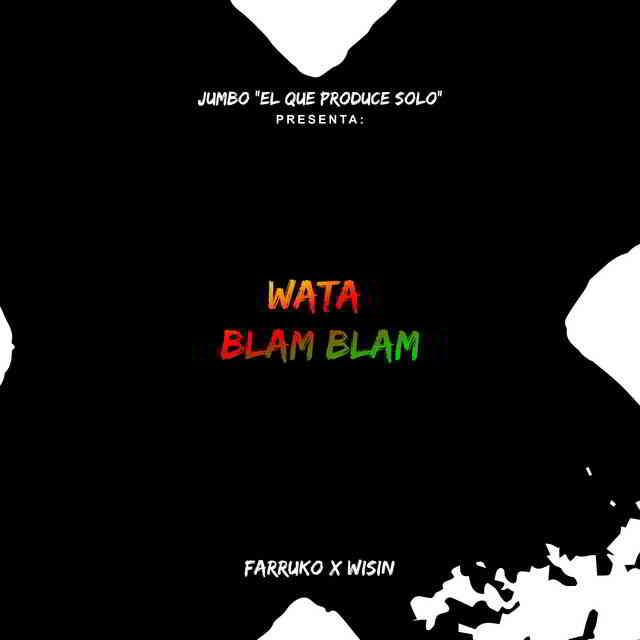 دانلود آهنگ Jumbo, Farruko & Wisin به نام Watablamblam