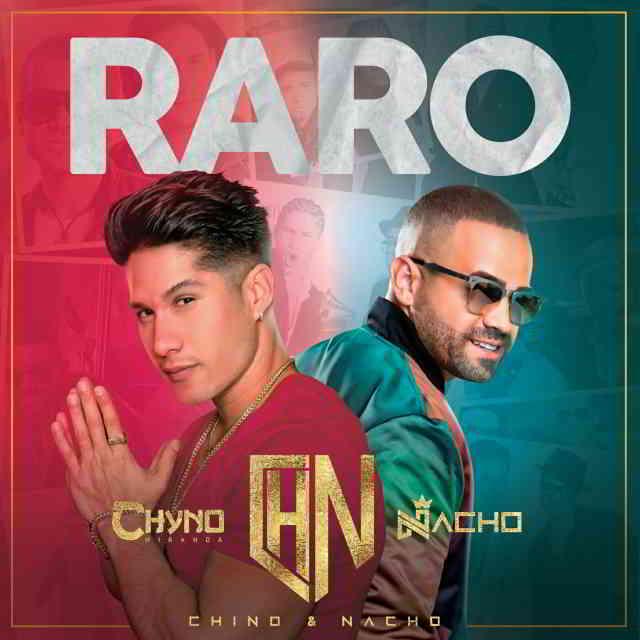 دانلود آهنگ Nacho & Chyno Miranda به نام Raro