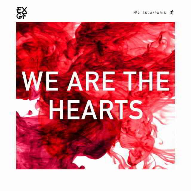 دانلود آهنگ EXGF به نام We are the Hearts