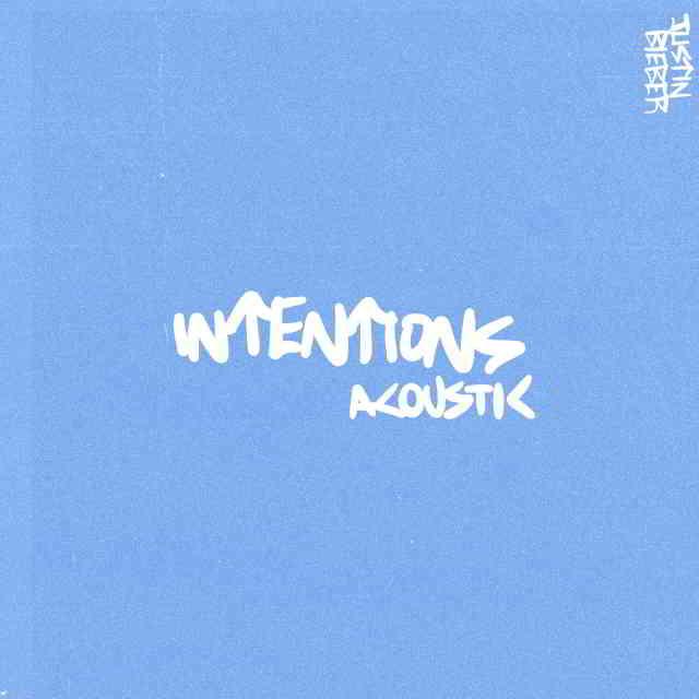 دانلود آهنگ Justin Bieber به نام Intentions (Acoustic)