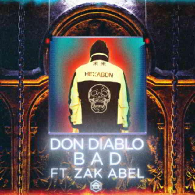 دانلود آهنگ Don Diablo ft. Zak Abel به نام Bad