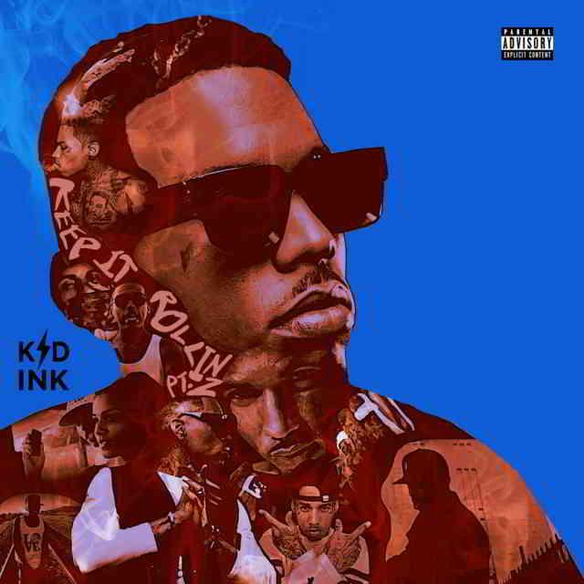 دانلود آهنگ Kid Ink به نام Keep It Rollin Pt. 2