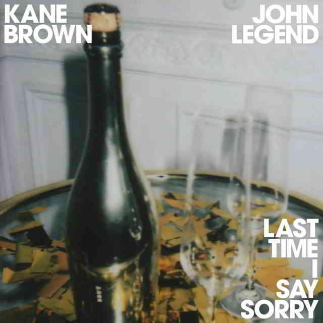 دانلود آهنگ Kane Brown & John Legend به نام Last Time I Say Sorry