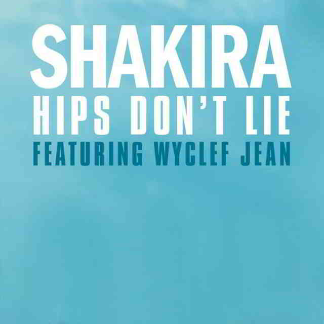 دانلود آهنگ Shakira ft. Wyclef Jean به نام Hips Don't Lie - کی جی موزیک