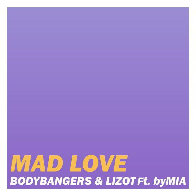 دانلود آهنگ Bodybangers & LIZOT به نام Mad Love