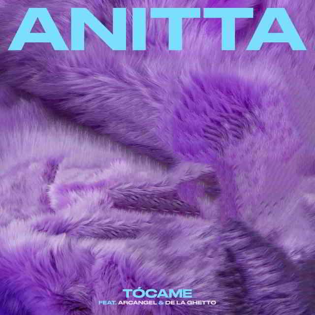 دانلود آهنگ Anitta ft. Arcangel & De La Ghetto به نام Tócame