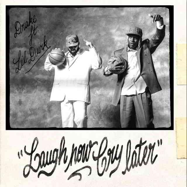 دانلود آهنگ Drake ft. Lil Durk به نام Laugh Now Cry Later