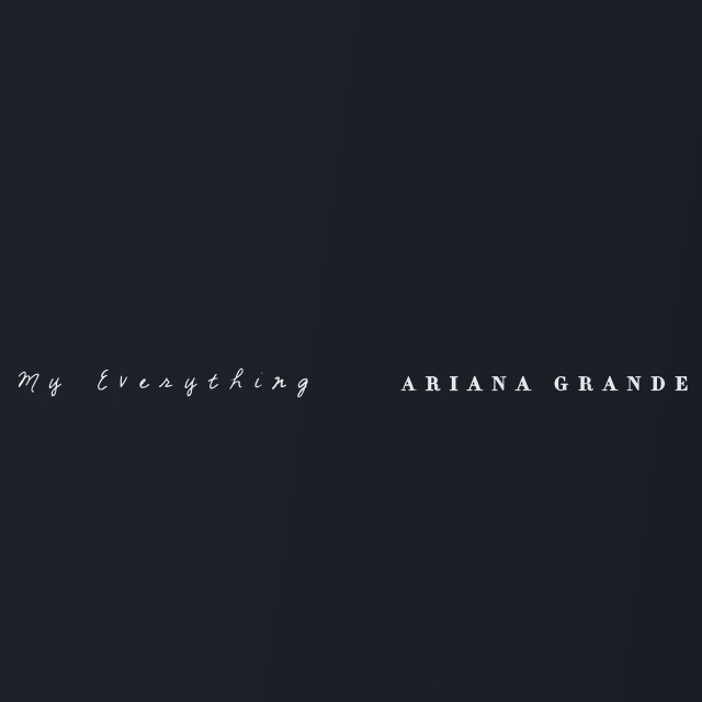 دانلود آهنگ Ariana Grande به نام My Everything