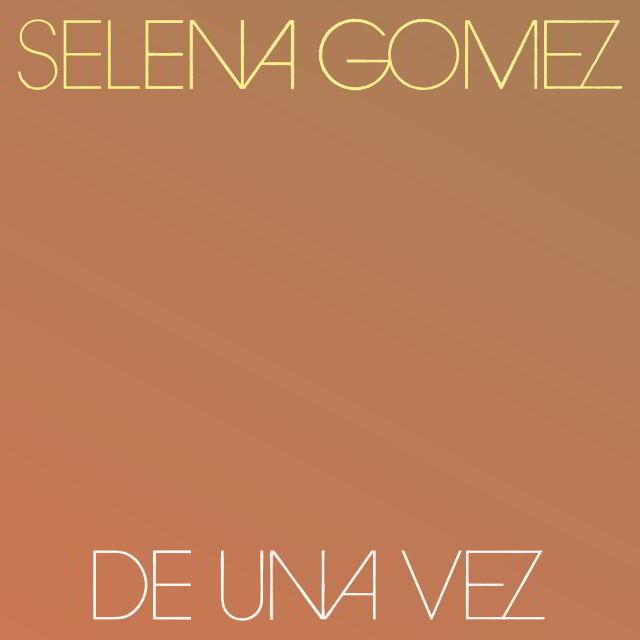دانلود آهنگ Selena Gomez (سلنا گومز) به نام De Una Vez