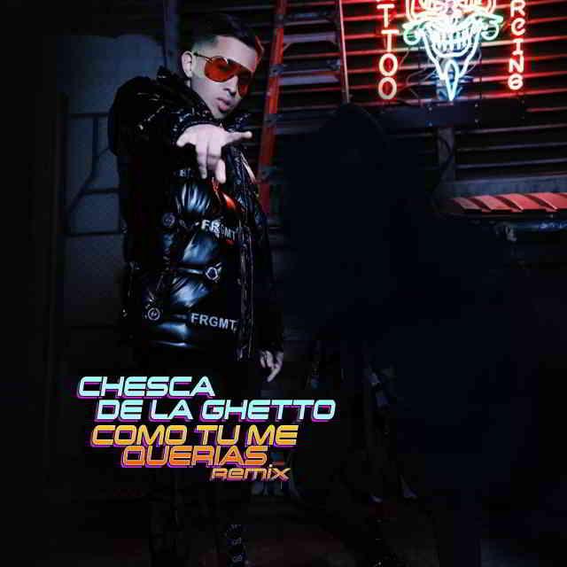 دانلود آهنگ Chesca & De La Ghetto به نام Como Tu Me Querias (Remix)