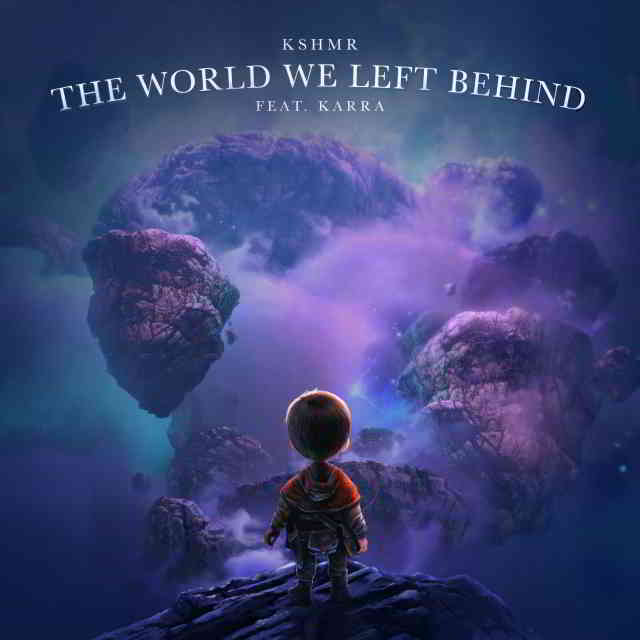 دانلود آهنگ KSHMR ft. KARRA به نام The World We Left Behind