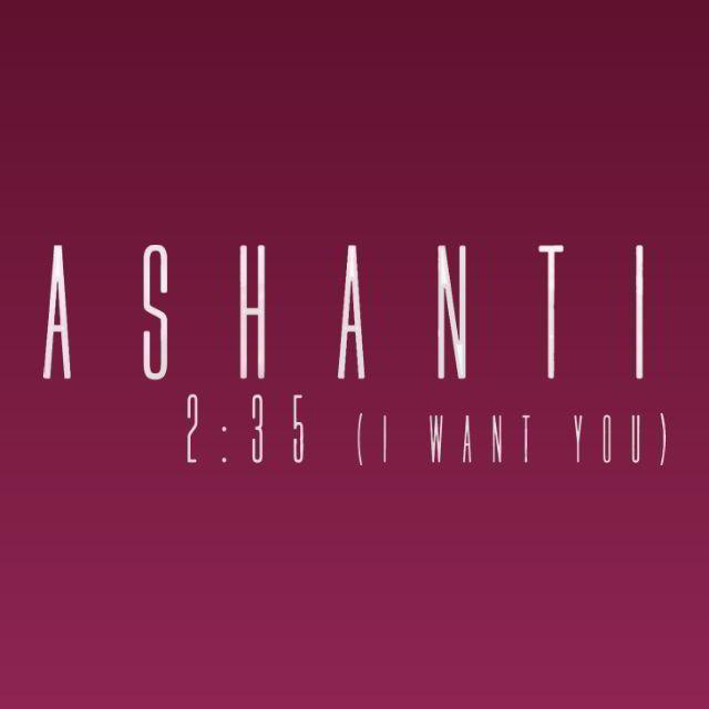 دانلود آهنگ Ashanti به نام 235 (2:35 I Want You)