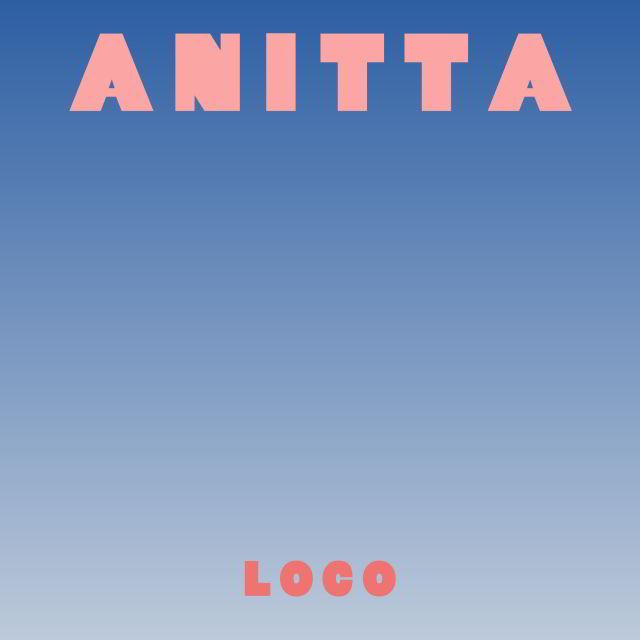 دانلود آهنگ Anitta به نام Loco