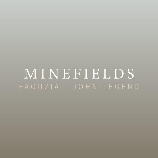 دانلود آهنگ Faouzia & John Legend به نام Minefields