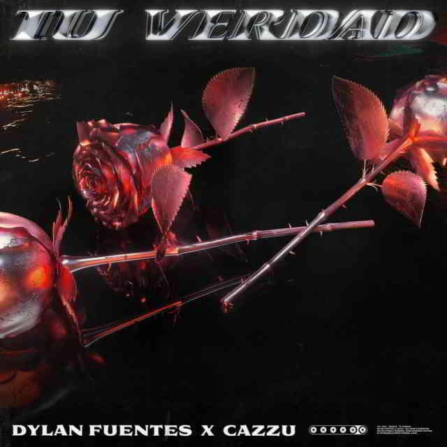 دانلود آهنگ Dylan Fuentes & Cazzu به نام Tu Verdad