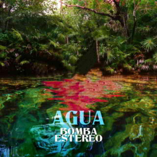 دانلود آهنگ Bomba Estéreo به نام Agua