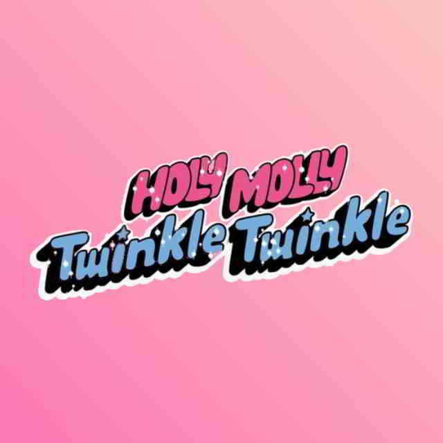 دانلود آهنگ Holy Molly به نام Twinkle Twinkle