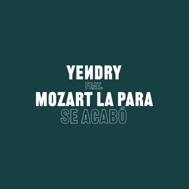 دانلود آهنگ YEИDRY ft. Mozart La Para به نام Se Acabó