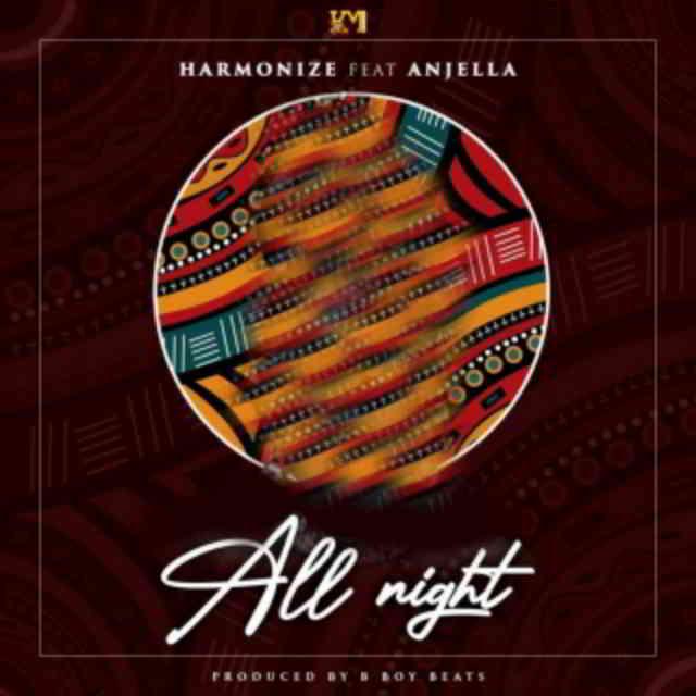 دانلود آهنگ Harmonize ft. Anjella به نام All Night