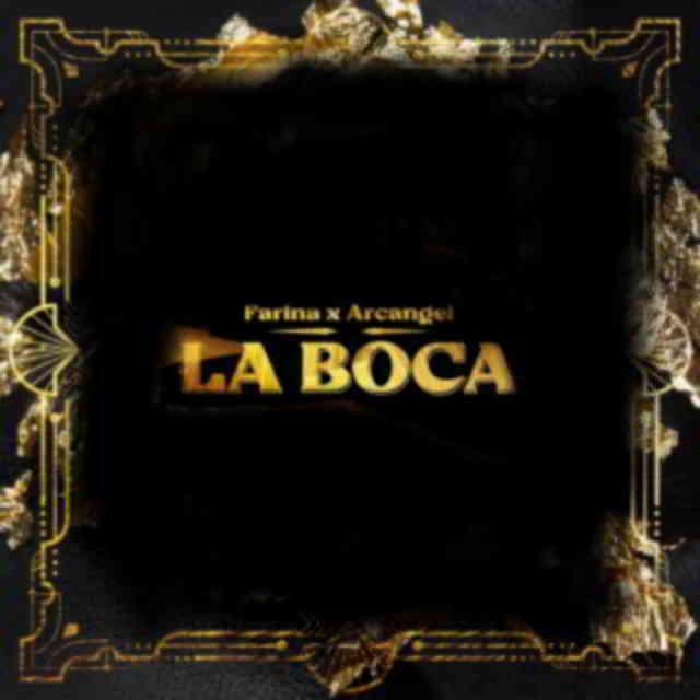 دانلود آهنگ Farina & Arcángel به نام La Boca