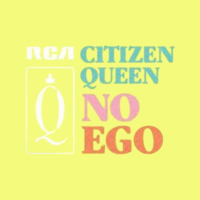دانلود آهنگ Citizen Queen به نام No Ego
