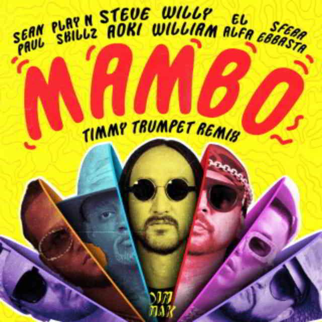 دانلود آهنگ Steve Aoki & Willy William به نام Mambo (Timmy Trumpet Remix)