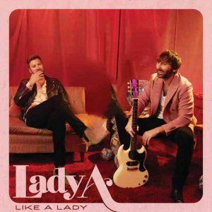 دانلود آهنگ Lady A به نام Like A Lady