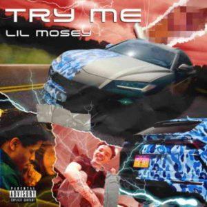دانلود آهنگ Lil Mosey به نام Try Me